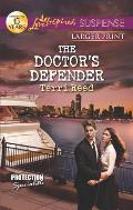The Doctor's Defender (Love Inspired Large Print Suspense)