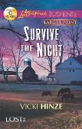 Survive the Night (Love Inspired Large Print Suspense)