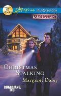 Christmas Stalking (Love Inspired Large Print Suspense)