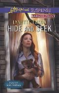 Hide and Seek (Love Inspired Large Print Suspense)
