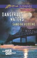 Dangerous Waters (Love Inspired Large Print Suspense)