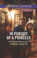 In Pursuit of a Princess (Love Inspired Large Print Suspense)
