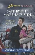 Safe by the Marshal's Side (Love Inspired Large Print Suspense)