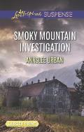 Smoky Mountain Investigation (Love Inspired Large Print Suspense)