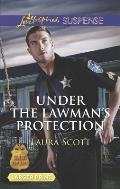 Under the Lawman's Protection (Love Inspired Large Print Suspense)