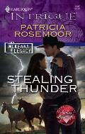 Harlequin Intrigue #1149: Stealing Thunder
