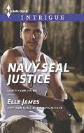 Harlequin Intrigue #1566: Navy Seal Justice