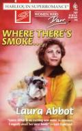 Where There's Smoke . . .