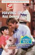 Having It All: Family Man