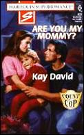 Harlequin superromance #823: Are You MY Mommy?
