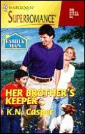Her Brother's Keeper; Family Man