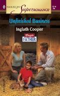 Harlequin Super Romance #1214: Unfinished Business: Single Father