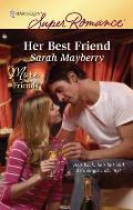 Harlequin Super Romance #1626: Her Best Friend
