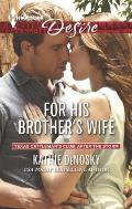 Harlequin Desire #2365: For His Brother's Wife