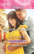 Harlequin Romance Large Print #4487: Reunited by a Baby Secret