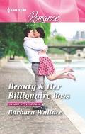 Harlequin Romance Large Print #4489: Beauty & Her Billionaire Boss