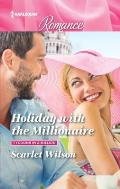 Holiday with the Millionaire (Large Print) (Tycoons in a Million)