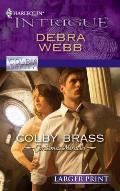 Harlequin Larger Print Intrigue #1241: Colby Brass (Large Print)