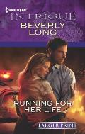 Harlequin Large Print Intrigue #1388: Running for Her Life