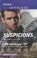 Harlequin Large Print Intrigue #1588: Suspicions