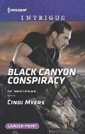 Harlequin Large Print Intrigue #1590: Black Canyon Conspiracy