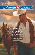 Harlequin American Romance #1434: Remember Me, Cowboy