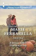 Harlequin American Romance #1475: A Small Town Thanksgiving