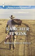 Harlequin American Romance #1484: Rancher at Risk