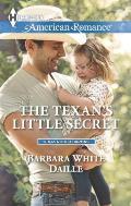 Harlequin American Romance #1510: The Texan's Little Secret