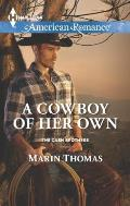 Harlequin American Romance #1529: A Cowboy of Her Own