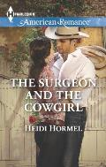 Harlequin American Romance #1552: The Surgeon and the Cowgirl