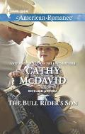 Harlequin American Romance #1554: The Bull Rider's Son