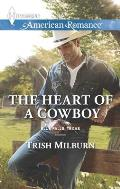 Harlequin American Romance #1555: The Heart of a Cowboy
