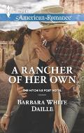 Harlequin American Romance #1556: A Rancher of Her Own