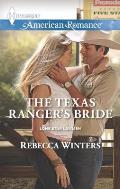 Harlequin American Romance #1559: The Texas Ranger's Bride