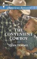 Harlequin American Romance #1560: The Convenient Cowboy