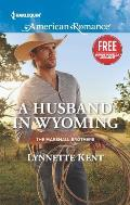 Harlequin American Romance #1567: A Husband in Wyoming