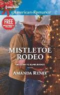 Harlequin American Romance #1568: Mistletoe Rodeo