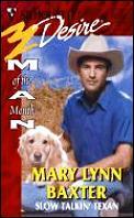 Slow Talkin' Texan: Man of the Month