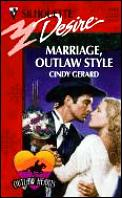 Marriage, Outlaw Style: Outlaw Hearts