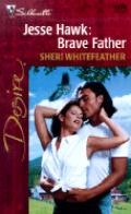 Jesse Hawk: Brave Father