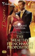 Silhouette Desire #1851: The Wealthy Frenchman's Proposition: Sons of Privilege