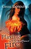 Playing with Fire: Tales of an Extraordinary Girl Cover