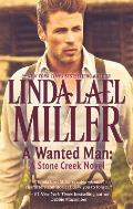 A Wanted Man: A Stone Creek Novel (Stone Creek Novels)