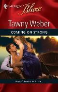 Harlequin Blaze #462: Coming on Strong