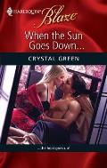 Harlequin Blaze #472: When the Sun Goes Down...