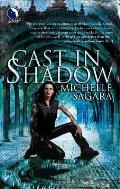 Cast In Shadow by Michelle West