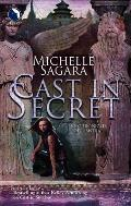 Cast In Secret by Michelle West