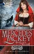 Beauty & The Werewolf (Tale Of The Five Hundred Kingdoms) by Mercedes Lackey