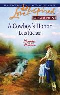 A Cowboy's Honor (Large Print) (Love Inspired Larger Print)